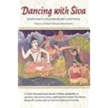 Dancing with Siva (Master Course) by Sivaya Subramuniyaswami (2003-04-02)