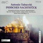 Indisches Nachtstück. CD - Antonio Tabucchi