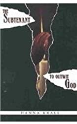 The Subtenant / To Outwit God (2 Books in 1) by Hanna Krall (1992-11-19)