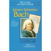 Reclams Musikführer, Johann Sebastian Bach. Bd.2. Vokalmusik.