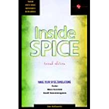 Inside Spice: Overcoming the Obstacles of Circuit Simulation (EE Circuit Solutions)
