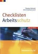 Checklisten Arbeitsschutz by Thomas Kohstall (2005-02-28)