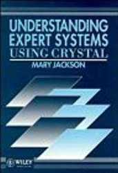 Understanding Expert Systems Using Crystal