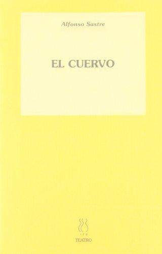 El cuervo (Teatro Alfonso Sastre)