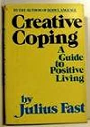 Creative Coping: A Guide to Positive Living