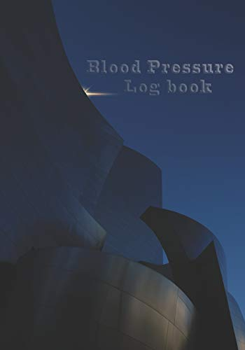 Blood Pressure Log Book: Daily Monitor and Tracker for Blood Pressure Form Daily Readings 7in x 10in Undated 110 Pages Journal Notebook Log Design ... (Blood Pressure Monitoring Logbook, Band 3)