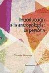 Introducción a la antropología: la persona (Pensamiento) por Tomás Melendo Granados