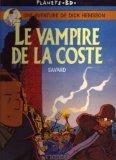 Une aventure de Dick Herisson : La vampire de la Coste