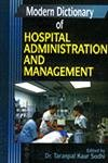 Modern Dictionary of Hospital Administration and Management