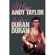 """Wild Boy: My Life in """"Duran Duran"""""""