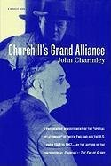 [Churchill's Grand Alliance] (By: John Charmley) [published: September, 1996]