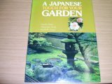 A Japanese Touch for Your Garden by Kiyoshi Seike (1980-03-27)