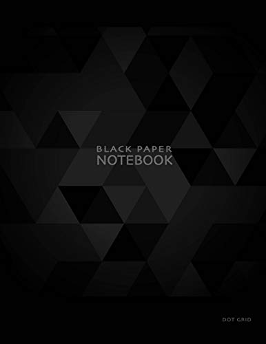 Black Paper Notebook Dot Grid: 8.5 x 11 Gel Pen Writing Journal of 100 Writing Pages -