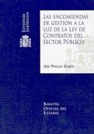 Las encomiendas de gestión a la luz de la Ley de Contratos del Sector Público (Estudios Jurídicos)
