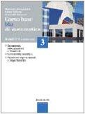 Corso base blu di matematica. Modulo S-L-N. Per le Scuole superiori: 3