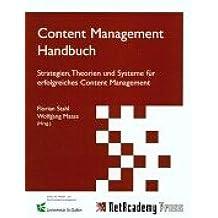 Content Management Handbuch: Strategien, Theorien und Systeme für erfolgreiches Content Management