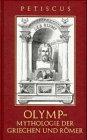 Der Olymp. Mythologie der Griechen und Römer - August Heinrich Petiscus