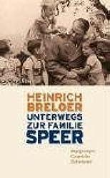 Unterwegs zur Familie Speer: Begegnungen, Gespräche, Interviews