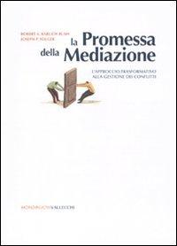 la-promessa-della-mediazione-lapproccio-trasformativo-alla-gestione-dei-conflitti