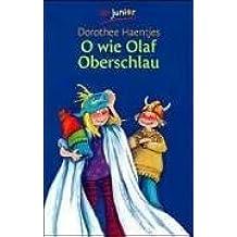 O wie Olaf Oberschlau