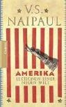 Amerika: Lektionen einer Neuen Welt - V.S. Naipaul