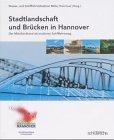 Image de Stadtlandschaft und Brücken in Hannover: Der Mittellandkanal als moderner Schifffahrtsweg