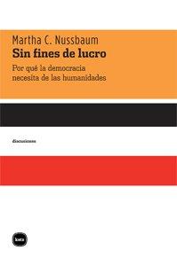Descargar Libro Sin Fines De Lucro 3ヲed (discusiones) de Martha Craven Nussbaum