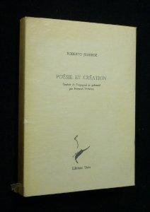 Poésie et création : Dialogues avec Guillermo Boido par Roberto Juarroz