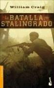 La batalla por Stalingrado (Booket Logista) por William Craig