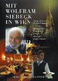 Mit Wolfram Siebeck in Wien.
