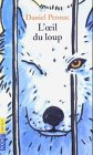 L'oeil du loup - Presses Pocket - 01/01/1994
