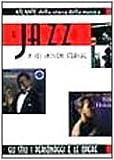 Il jazz in 101 incisioni storiche