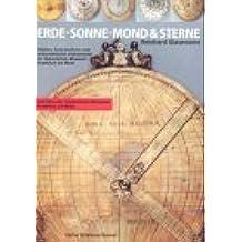 Erde, Sonne, Mond & Sterne: Globen, Sonnenuhren und astronomische Instrumente im Historischen Museum Frankfurt am Main