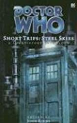 Steel Skies: a Short-story Collection (Doctor Who: Short Trips)