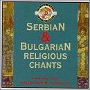 Serbische und bulgarische Sakralmusik