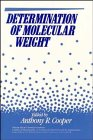 Determination of Molecular Weight (Chemical Analysis)