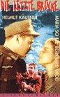 Die letzte Brücke [VHS]
