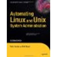 Automating Linux and Unix System Administration (Expert's Voice in Linux) 2nd edition by Campi, Nathan, Bauer, Kirk (2008) Paperback