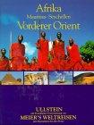 Afrika, Mauritius, Seychellen, Vorderer Orient by Müller-Wöbcke, Birgit; Radk...