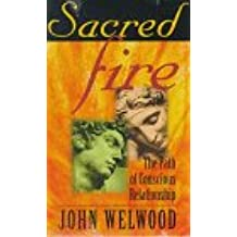 Sacred Fire: The Path of Conscious Relationship