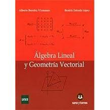 Álgebra Lineal y Geometría Vectorial
