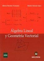 Álgebra Lineal y Geometría Vectorial por Alberto Borobia Vizmanos