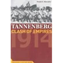 Tannenberg: Clash of Empires, 1914 (Cornerstones of Military History)