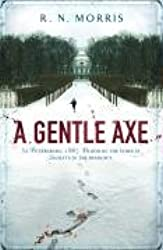 A Gentle Axe: St Petersburg Mystery