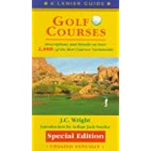 Golf Courses: 2,000 Of the Best Courses Nationwide