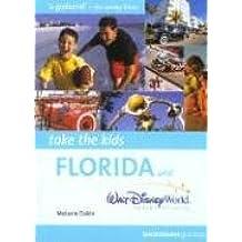 Take the Kids Florida & Walt Disney World Resort in Florida (Cadogan Guides)
