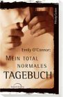 Emily O'Connor, Mein total normales Tagebuch bei Amazon kaufen