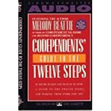Codependents' Guide to the Twelve Steps-Cassette by Melody Beattie (1990-11-01)