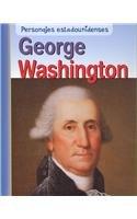 George Washington (Personajes Estadounidenses/american Lives) por Rick Burke