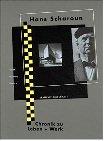 Hans Scharoun - Chronik zu Leben und Werk -